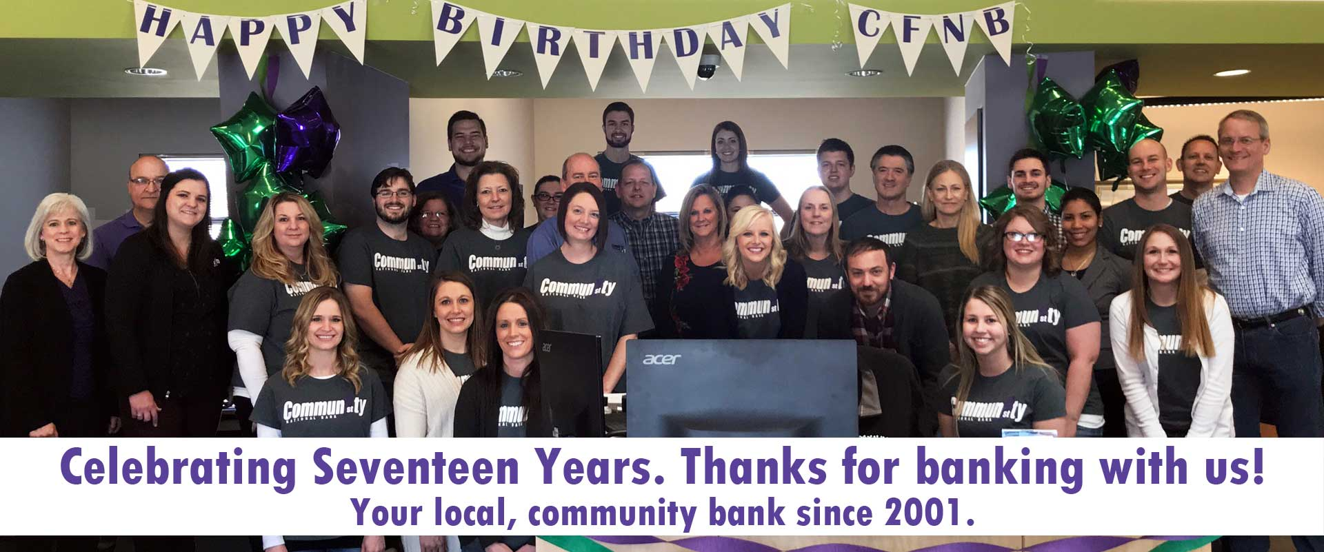 Celebrating Seventeen Years. Thanks for banking with us! Your local, community bank since 2001.