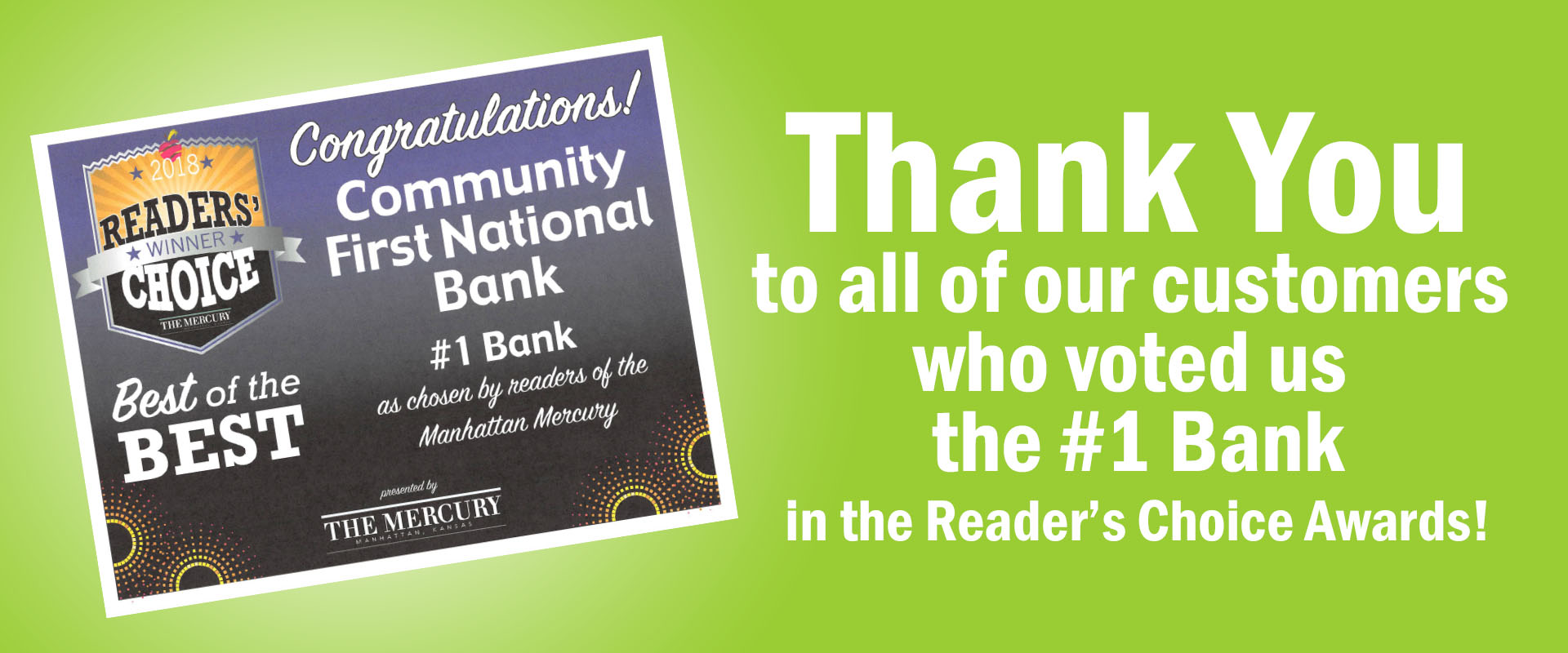 Thank you to all of our customers who voted us the #1 Bank in the Reader's Choice Awards!